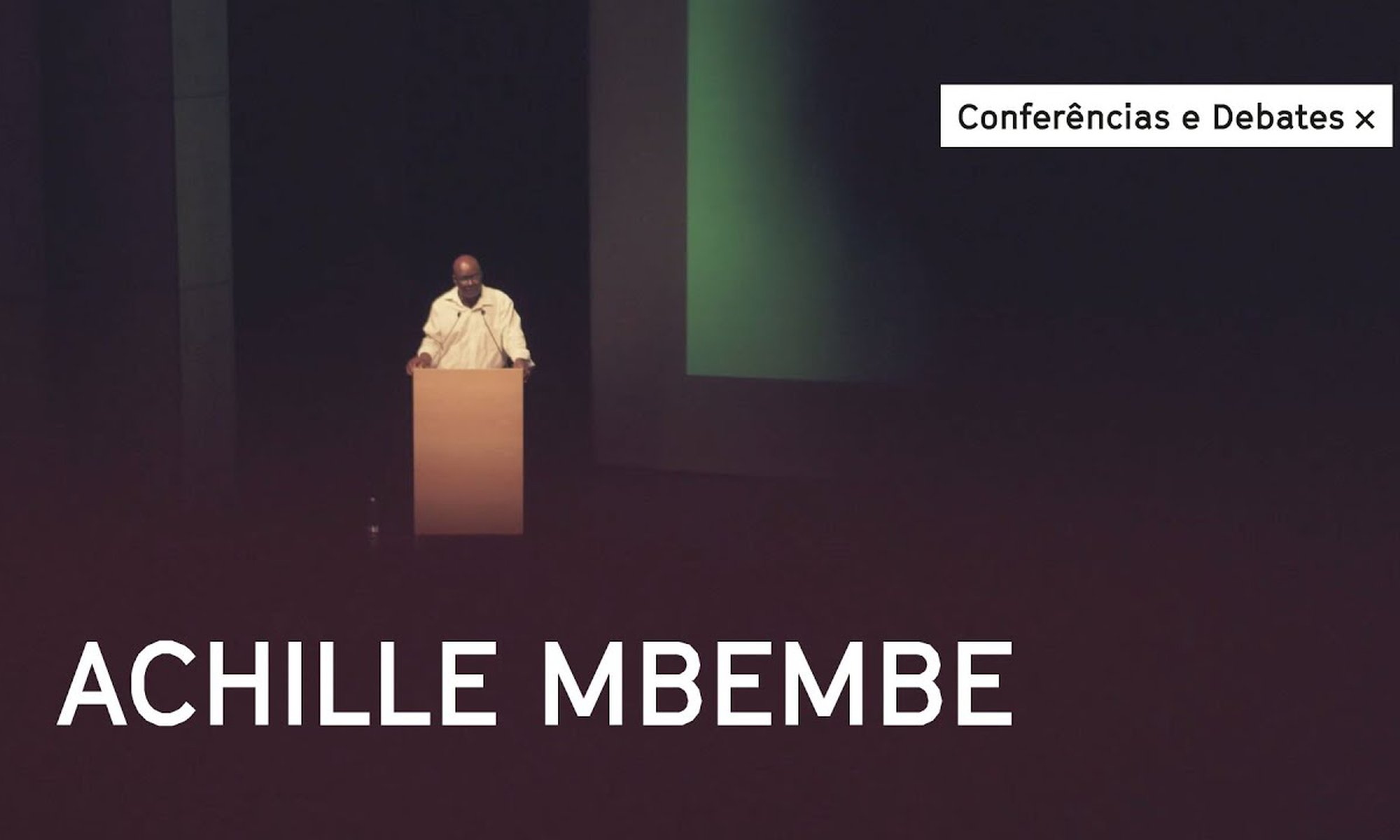 Achille Mbembe Podcast - conference at Culturgest